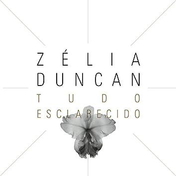 Zélia Duncan - Tudo Esclarecido (Deluxe Version)