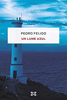 Book's Cover of Un lume azul (EDICIÓN LITERARIA - NARRATIVA E-book) (Galician Edition) Versión Kindle