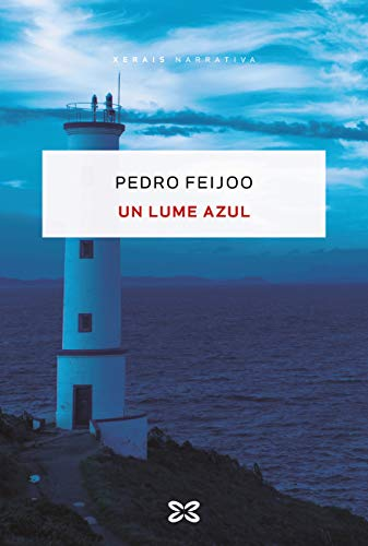 Un lume azul (EDICIÓN LITERARIA - NARRATIVA E-book) (Galician Edition)