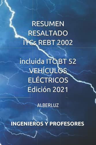 RESUMEN RESALTADO ITCs REBT 2002: incluida ITC BT 52 VEHÍCULOS ELÉCTRICOS