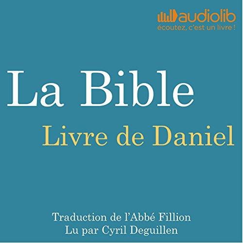 Couverture de La Bible : Livre de Daniel