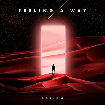 Feeling a Way