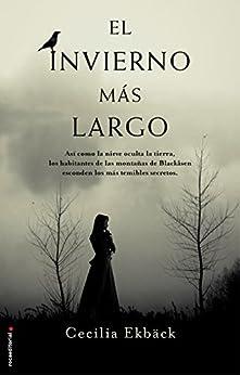 El invierno más largo (Best seller / Thriller) de [Cecilia Ekbäck, Santiago Del Rey]