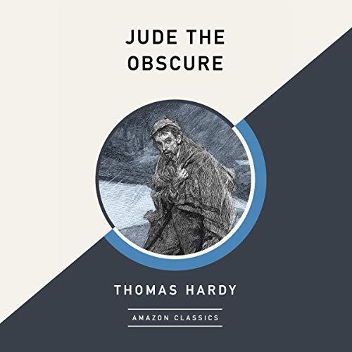 Page de couverture de Jude the Obscure (AmazonClassics Edition)