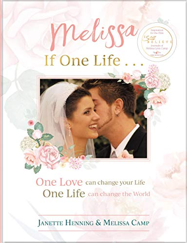 Melissa, If One Life