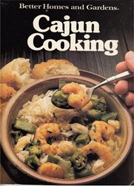 Better Homes and Gardens Cajun Cooking