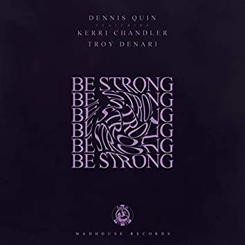 Be Strong (Club Edit)