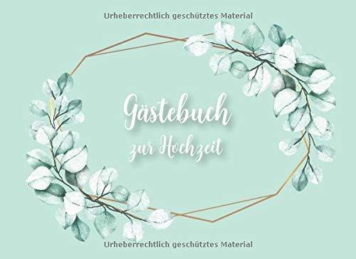 Gästebuch zur Hochzeit: Eukalyptus Hochzeits Gästebuch für unsere Hochzeit mit Fragen und...