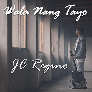 Wala Nang Tayo