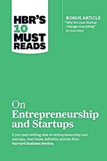 """HBR's 10 Must Reads on Startups and Entrepreneurship (Featuring Bonus Article""""Why the Lean Startup Changes Everything"""" by ..."""