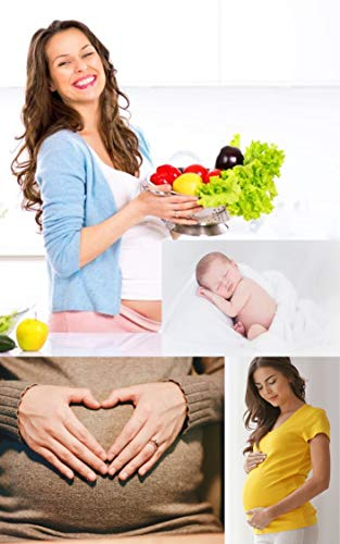 Diet Tips and Exercise for Healthy Pregnancy (English Edition)