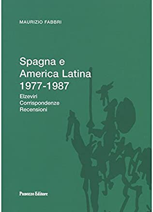 Spagna e America latina (Biblioteca di Spicilegio Moderno)