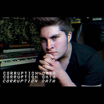 Corruption of Data...
