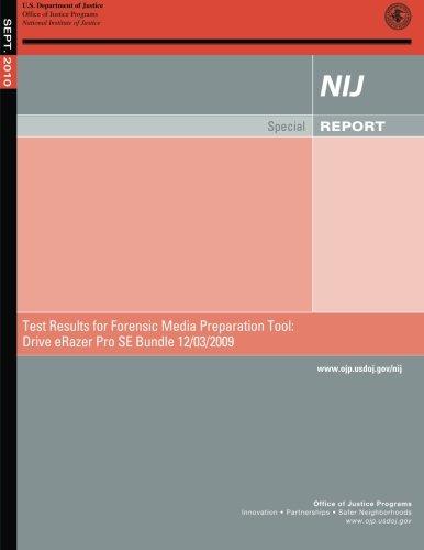 Test Results for Forensic Media Preparation Tool: Drive eRazer Pro SE Bundle 12/03/2009