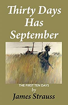 Thirty Days Has September: First Ten Days by [James Strauss]