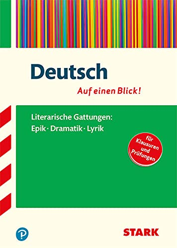 STARK Deutsch - auf einen Blick! Gattungen: Epik, Dramatik und Lyrik (STARK-Verlag - Auf einen Blick!)