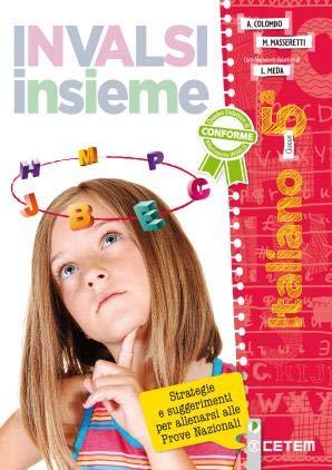 INVALSI insieme. Italiano. Per la 5ª classe della Scuola elementare. Con e-book. Con espansione online
