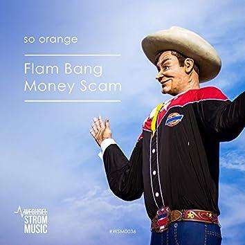 Flam Bang Money Scam