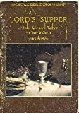The Lord's Supper (A Musical Celebration of Worship For Tenor & Chorus)