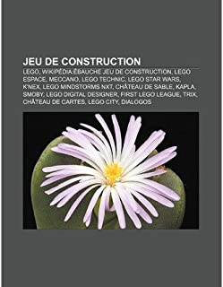 { [ JEU DE CONSTRUCTION: LEGO, WIKIPEDIA: EBAUCHE JEU DE CONSTRUCTION, LEGO ESPACE, MECCANO, LEGO TECHNIC, LEGO STAR WARS, K'NEX (FRENCH) ] } . Source Wikipedia ( AUTHOR ) Aug-28-2011 Paperback