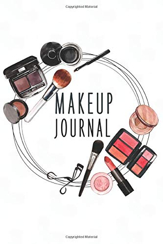 MakeUp Journal: Basic Makeup Journal with empty face charts to practice makeup and coloring for young aspiring makeup artists keep track of your customers