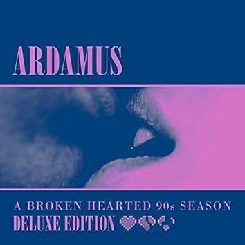 A Broken Hearted 90s Season (Deluxe Edition)