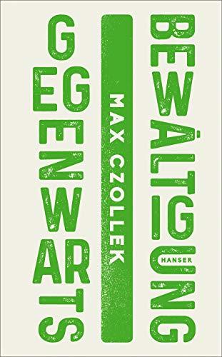 Buchseite und Rezensionen zu 'Gegenwartsbewältigung' von Max Czollek