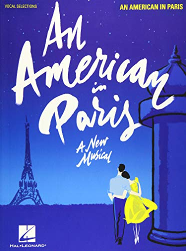 An American in Paris (Piano & Vocal): Vocal Line with Piano Accompaniment