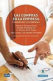 Las Compras en la Empresa: fundamentos y experiencias