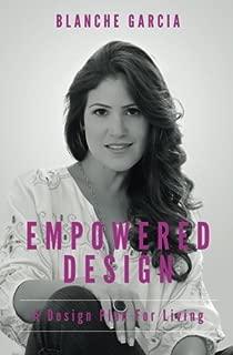 Empowered Design: A Design Plan For Living