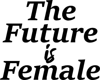 Vinyl Art Wall Decal - The Future is Female - 18.5