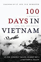 100 Days in Vietnam: A Memoir of Love, War, and Survival