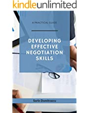 Developing Effective Negotiation Skills: A Practical Guide
