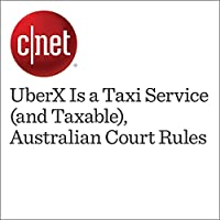UberX Is a Taxi Service (and Taxable), Australian Court Rules's image