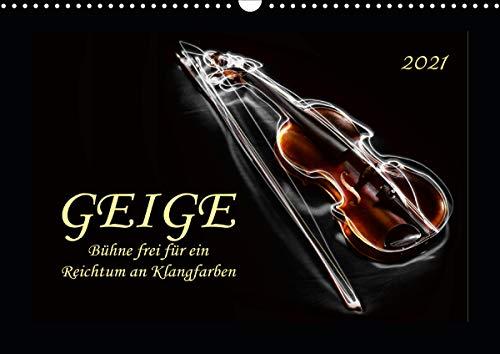 Geige - Bühne frei für ein Reichtum an Klangfarben (Wandkalender 2021 DIN A3 quer)