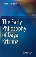 The Early Philosophy of Daya Krishna