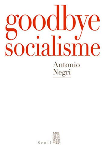 Goodbye Mister Socialism