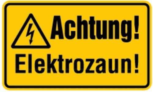 Schild Achtung! Elektrozaun! Kunststoff 120 x 200 mm (Spannung, Elektrizität, Strom) praxisbewährt, wetterfest