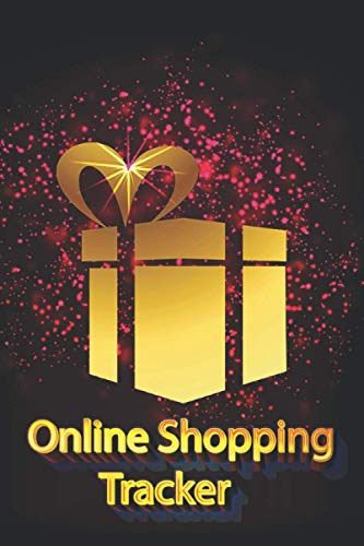 Online Shopping Tracker: Beautiful Notebook,Organizer,groceries Log Book. Keep track of your personal, business and household online purchases.(6