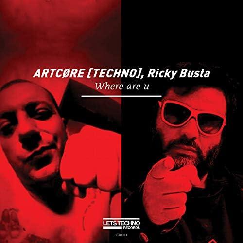 ARTCØRE [TECHNO] & Ricky Busta