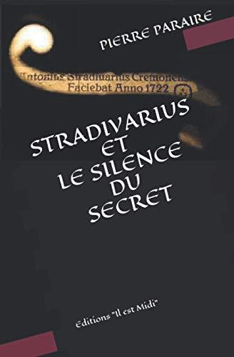 STRADIVARIUS ET LE SILENCE DU SECRET