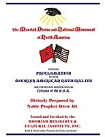 Official Proclamation of Real Moorish American Nationality: Black and White Edition Prepared for Public Distribution