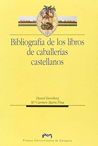 Bibliografía de los libros de caballerias castellanos (Humanidades)
