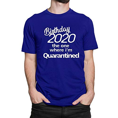 Amo Distro My Birthday 2020 in quarantena t-shirt | Lockdown regalo di compleanno per uomo | T-shirt stampata per uomo Blu XL