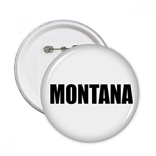 DIYthinker Montana Amerika Stadt Name Runde Stifte Abzeichen-Knopf Kleidung Dekoration 5pcs Geschenk Mehrfarbig XL