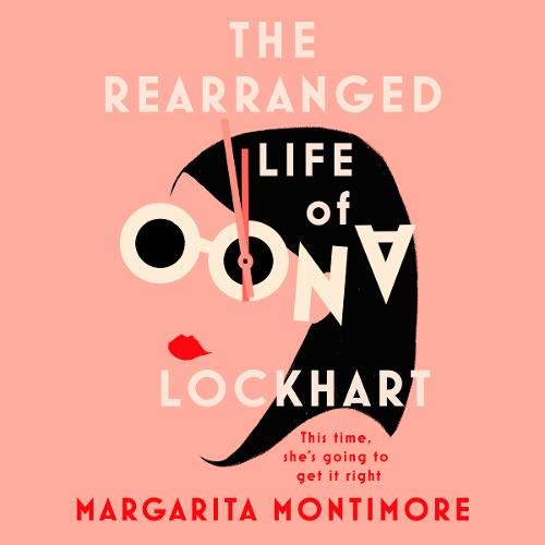 Couverture de The Rearranged Life of Oona Lockhart