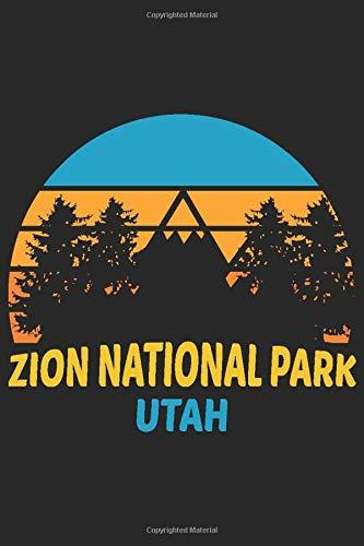 Zion National Park Utah: Notebook Journal