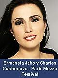 Ermonela Jaho y Charles Castronovo - Paris Mezzo Festival
