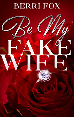 Be My Fake Wife