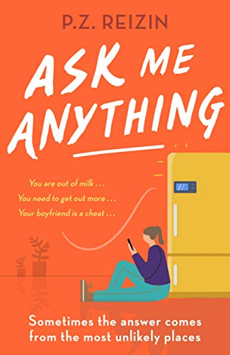 Ask Me Anything: The quirky, life-affirming love story of the year (English Edition)